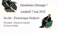 Question(s) d'énergie : Dominique Delport
