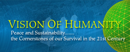 Vision of Humanity - Peace is prosperity of the heart, body and soul