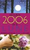 Guide 2006 de la Lune : La Lune et ses influences