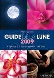 Guide de la lune : L'influence de la lune sur le jardin... et la santé
