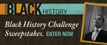 Black History Sweepstakes Challenge