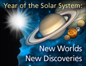 Year of the Solar System: New Worlds, New Discoveries