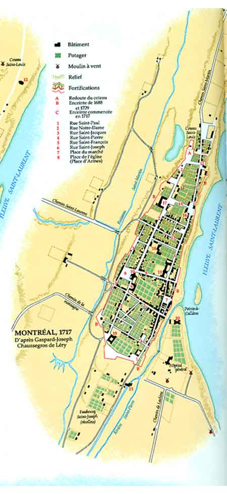 Montréal en 1717 d'après Gaspard- Joseph Chaussegros de Léry© Atlas historique du Canada, Volume I, Montréal, les Presses de l'Université de Montréal, 1987, (planche 49)