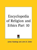 Encyclopedia of Religion and Ethics