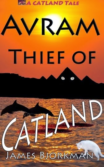 """""""Avram, Thief of Catland"""" Available Now!"""