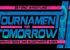 Beyond Wrestling Tournament for Tomorrow 2 Night Two Review (Raw Footage)