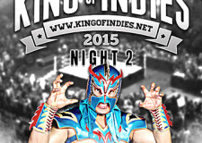 King of Indies 2015-Night Two Results and Review