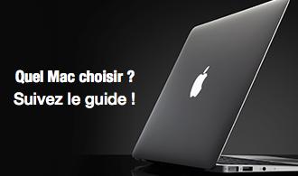 Quel Mac choisir ? Suivez le guide !