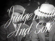 Judge Hardy and Son
