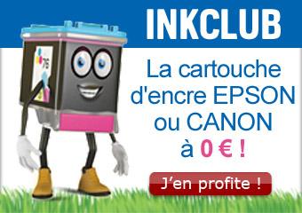 inkClub, la cartouche d'encre EPSON ou CANON à 0€ !