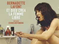 Bernadette Lafont, et Dieu créa la femme libre