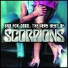 Scorpions - Bad For Good: The Very Best of Scorpions