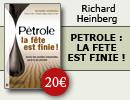 « Pétrole : la fête est finie ! », par Richard Heinberg