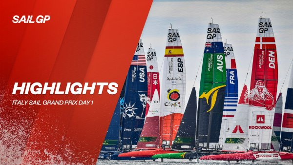 DAY ONE HIGHLIGHTS: Italy Sail Grand Prix