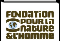 Fondation pour la Nature et l'Homme pour la nature et l'homme
