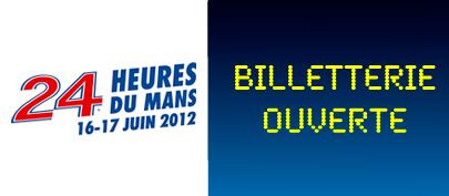 24 Heures du Mans 2012 - Billetterie Ouverte le 7 Novembre
