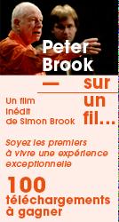 Découvrez Sur un fil, un documentaire sur Peter Brook par Simon Brook