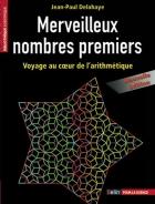 Merveilleux nombres premiers (nouvelle édition)