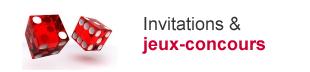 Invitations et Jeux concours