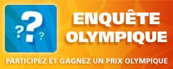Enquête olympique