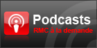 Les podcast RMC