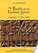 The Battle of the Golden Spurs (Courtrai, 11 July 1302)