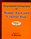Encyclopaedic Ethnography of Middle-East and Central Asia