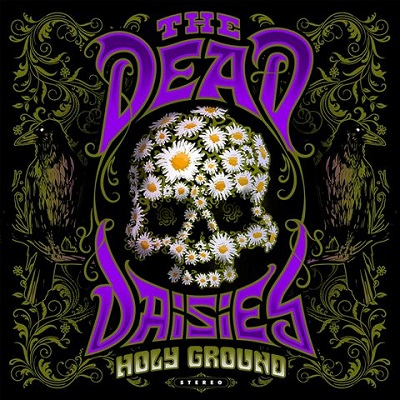 """THE DEAD DAISIES – """"Holy Ground (Shake The Memory)"""" (SPV)"""