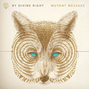 By Divine Right, Mutant Message