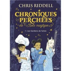 vignette de 'Chroniques perchées du Bois magique n° 01<br />Les gardiens de l'arbre (Chris Riddell)'