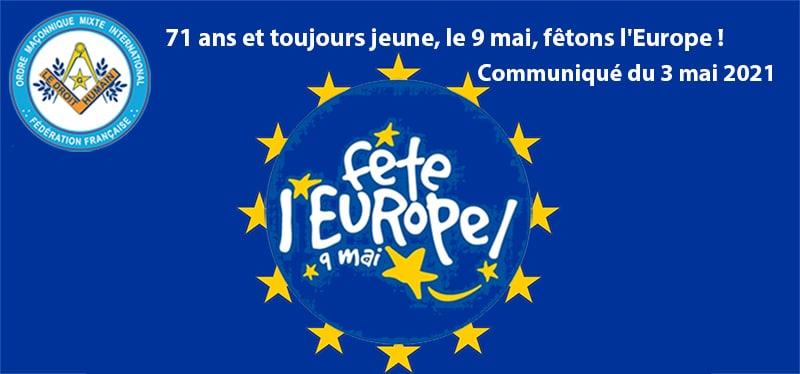 71 ans et toujours jeune, le 9 mai, fêtons l'Europe ! Communiqué du 3 mai 2021