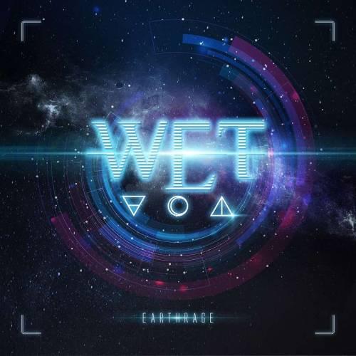 WET : Earthrage